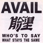 Avail - Who's To Say What Stays The Same