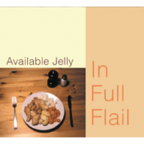 Available Jelly - In Full Flail