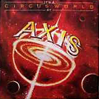 Axis (US) - It's A Circus World