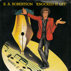 B. A. Robertson - Knocked It Off
