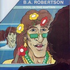 B. A. Robertson - Kool In The Kaftan