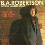 B. A. Robertson - Ready Or Not