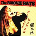 B Movie Rats - Killer Woman