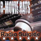 B Movie Rats - Radio Suicide