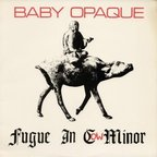 Baby Opaque - Fugue In Cow Minor