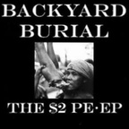 Backyard Burial - The $2 Pe-ep