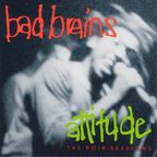 Bad Brains - Attitude · The ROIR Sessions
