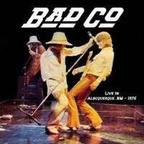 Bad Company - Live In Albuquerque NM - 1976