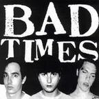 Bad Times - s/t