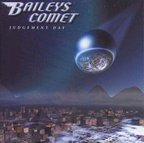 Baileys Comet - Judgement Day