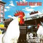 Balkan Beat Box - s/t