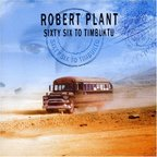 Band Of Joy - Sixty Six To Timbuktu (released by Robert Plant)