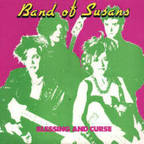 Band Of Susans - Blessing And Curse