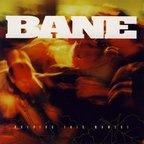 Bane - Holding This Moment