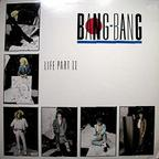 Bang-Bang - Life Part II
