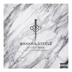 Banks & Steelz - Love + War