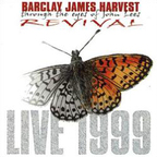 Barclay James Harvest Through The Eyes Of John Lees - Revival · Live 1999