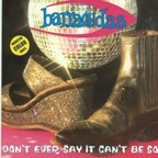 Barracudas - Don't Ever Say It Can't Be So