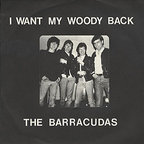 Barracudas - I Want My Woody Back