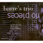 Barre's Trio - No Pieces
