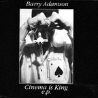 Barry Adamson - Cinema Is King E.P.