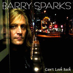 Barry Sparks - Can't Look Back