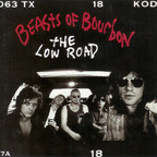Beasts Of Bourbon - The Low Road