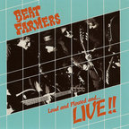 Beat Farmers - Loud And Plowed And... Live!!