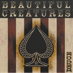 Beautiful Creatures - Deuce
