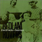 Bedlam Rovers - Frothing Green