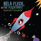 Bela Fleck And The Flecktones - Rocket Science