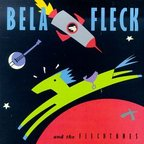 Bela Fleck And The Flecktones - s/t