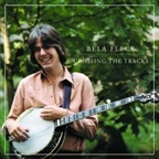 Bela Fleck - Crossing The Tracks