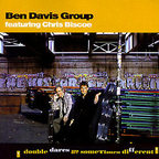 Ben Davis Group - Double Dares Are Sometimes Different