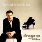 Ben Waltzer Trio - One Hundred Dreams Ago