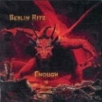 Berlin Ritz - Enough Is Never Enough