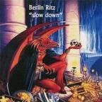 Berlin Ritz - Slow Down