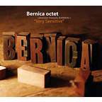 Bernica Octet - Very Sensitive