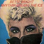 Bette Bright - Rhythm Breaks The Ice