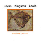 Bevan Kingston Lewis - Original Gravity