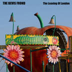 Bevis Frond - The Leaving Of London