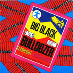 Big Black (US 2) - Bulldozer