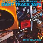 Big Black (US 2) - The Rich Man's Eight Track Tape
