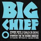 Big Chief - Strange Notes