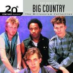 Big Country - The Best Of Big Country · The Millennium Collection