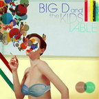 Big D And The Kids Table - Fluent In Stroll