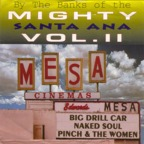 Big Drill Car - By The Banks Of The Mighty Santa Ana · Vol. II