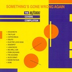 Big Drill Car - Something's Gone Wrong Again · The Buzzcocks Covers Compilation