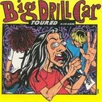Big Drill Car - Toured [A Live Album]