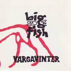 Big Fish - Vargavinter